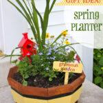 Gift Idea!  Spring Planter