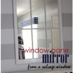 Chippy Window Turned Gorgeous Mirror