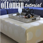 How to Make an Oversized Ottoman {Tutorial}