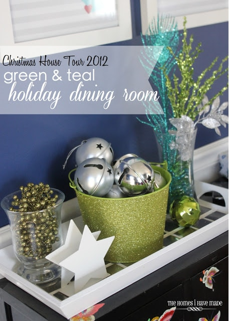 Holiday Home Tour – Green & Teal Dining Room