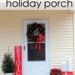 Holiday Home Tour – Front Porch
