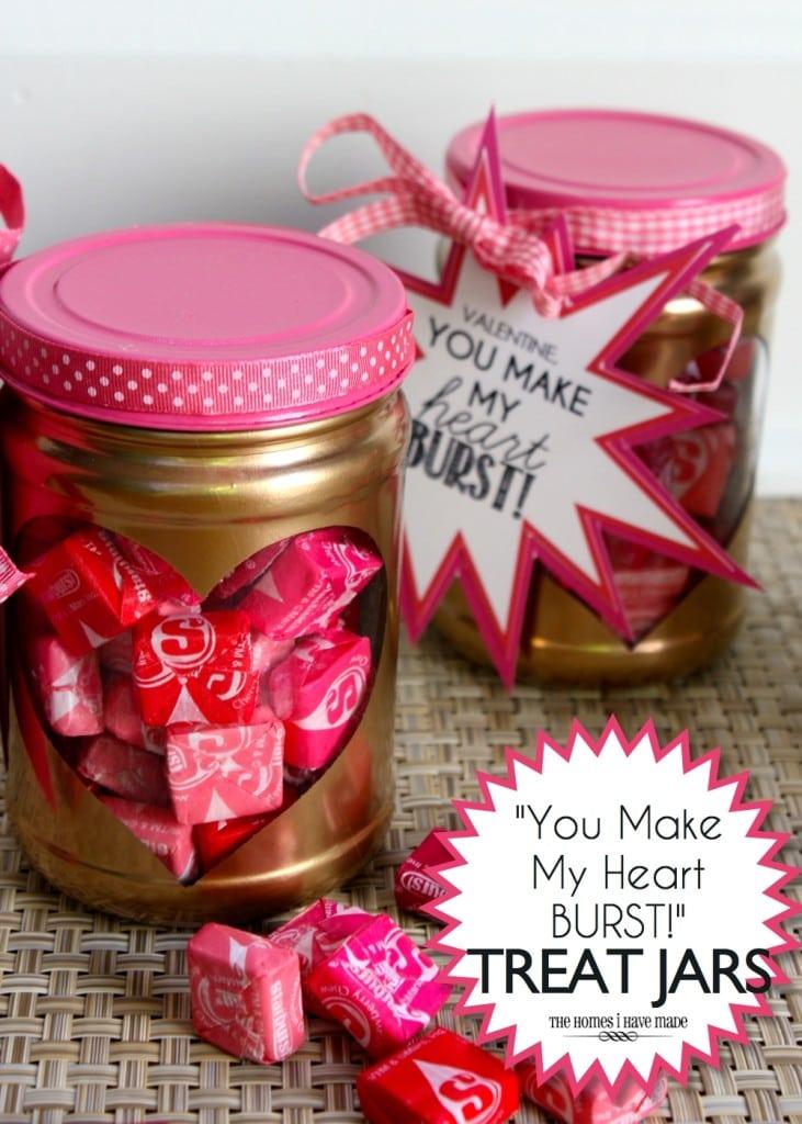 """You Make My Heart Burst!"" Valentine Treat Jars"