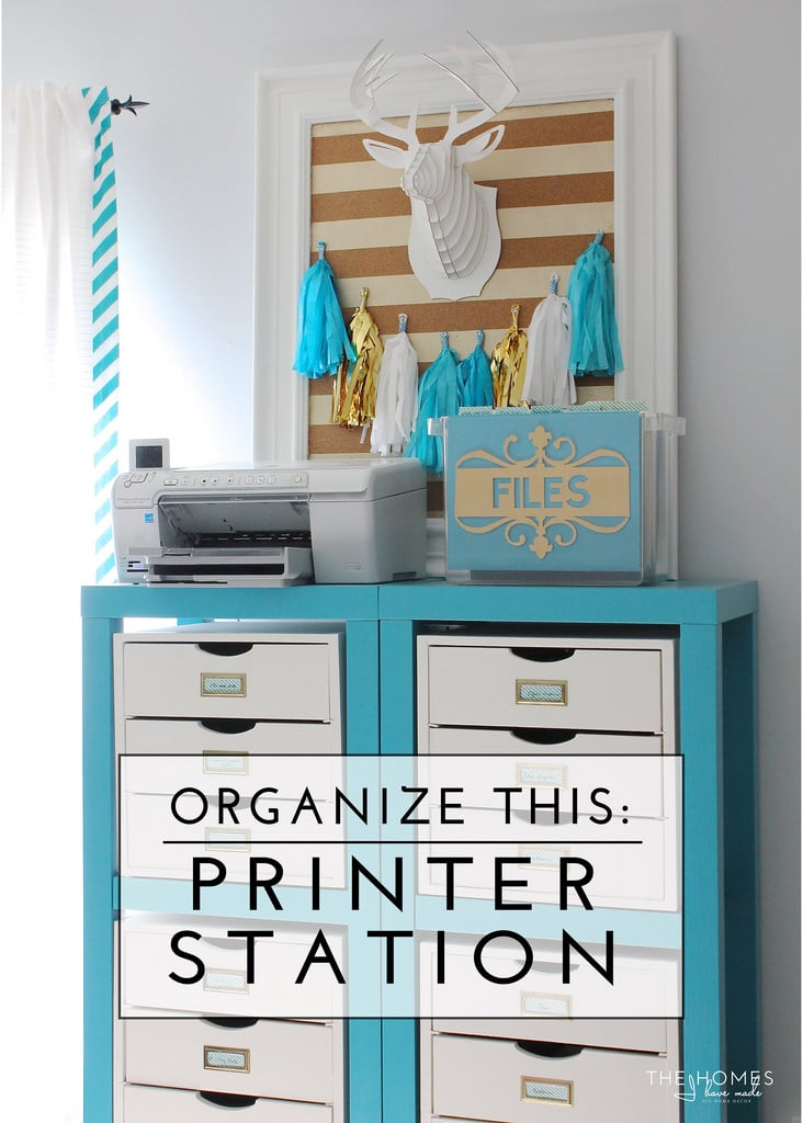 Organize This: Printer Station