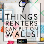 9 Things Renters CAN Put on Walls!