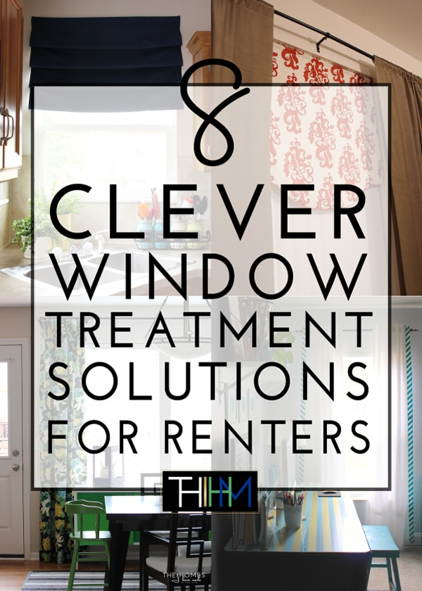 8 Clever Window Treatment Solutions For Renters!