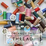 Organize This: Thread