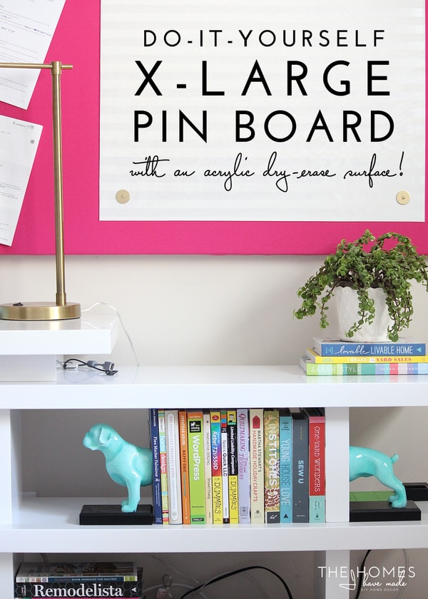 DIY X-Large Pin Board (with acrylic surface!)