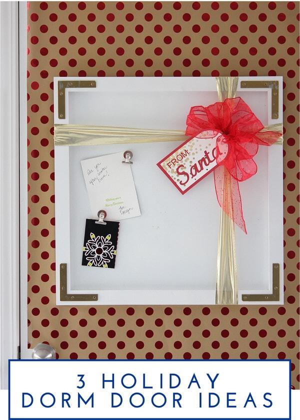 3 Holiday Dorm Door Ideas