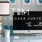 2015 Reader Survey Results!