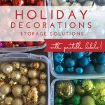 Holiday Decorations Storage Solutions (with FREE printable labels!)