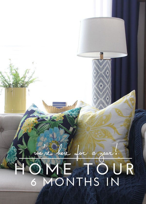 The Homes I Have Made - 6 Months In Home Tour