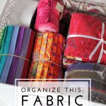 Organize This: Fabric