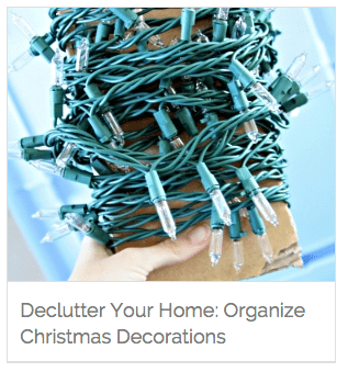 The Homes I Have Made @ Coupons.com | Declutter Your Home and Organize Your Holiday Decor