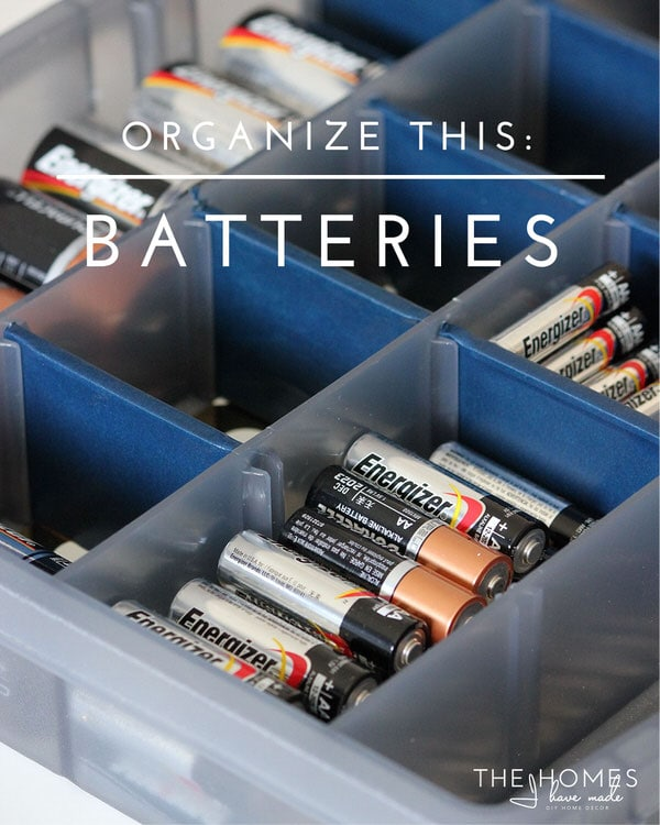 Organize This: Batteries | Make a Battery Kit!