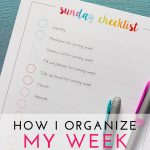 How I Organize My Week (with a FREE Printable Weekly Schedule)