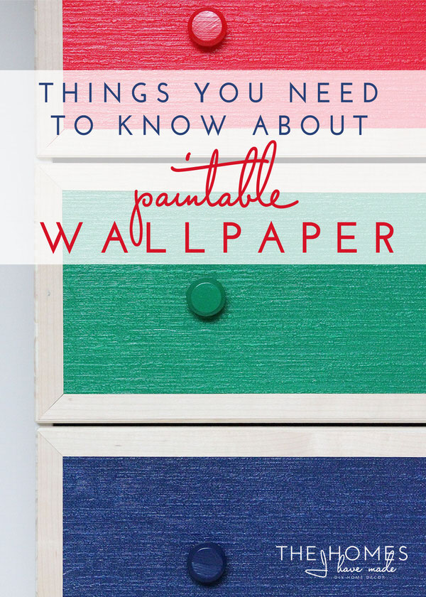 Things You Need to Know Before Using Paintable Wallpaper
