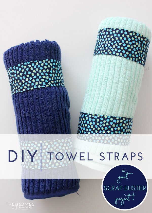 DIY Towel Straps | A Great Scrap Buster Project