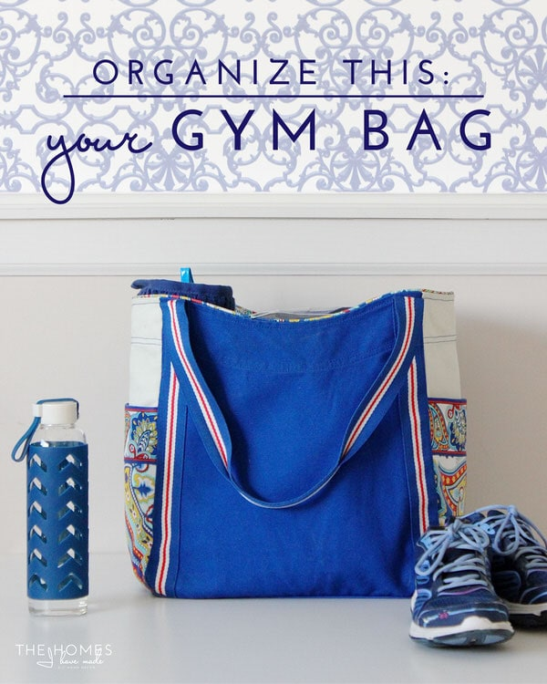 Organize This: Your Gym Bag