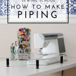 Home Decor Sewing School | How to Make Piping