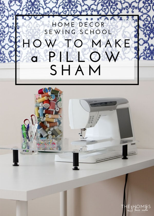 Customize Your Bed Linens And Save Money By Making Your Own Pillow Shams!  This Tutorial