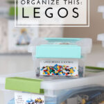 Organize This: Legos (A Simple Way to Sort and Organize Lego Kits!)