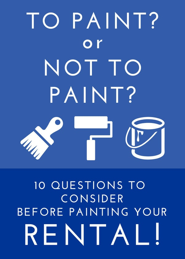 To Paint Or Not To Paint 10 Questions To Consider Before