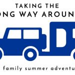 Taking the Long Way Around | Our Summer Adventures to Our New Home