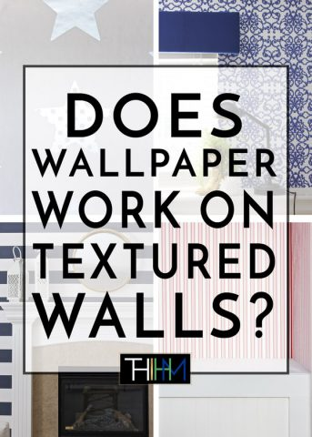 You're loving the wallpaper trend, but all your walls are textured! Will wallpaper work on your textured walls! Click here to find out!