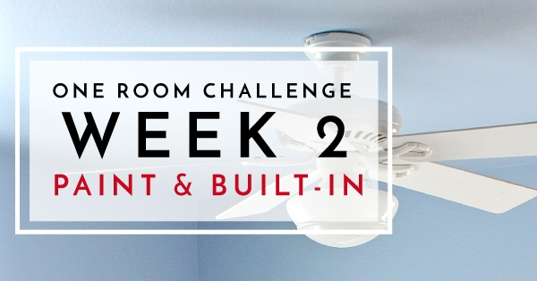 One Room Challenge Week 2 Paint And Closet Built In