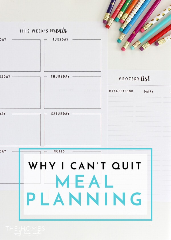Why I Can't Quit Meal Planning
