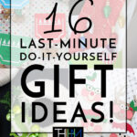 16 DIY Christmas Gift Ideas You Still Have Time to Make!