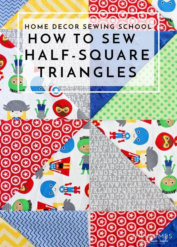 Home Decor Sewing School | How to Sew Half-Square Triangles