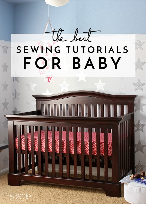 The Best Sewing Tutorials for Baby