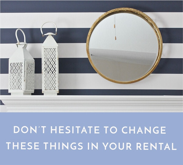 Being a renter doesn't mean you can't tweak your home to meet your needs. Try changing these five things to improve your rental style, function and flow.