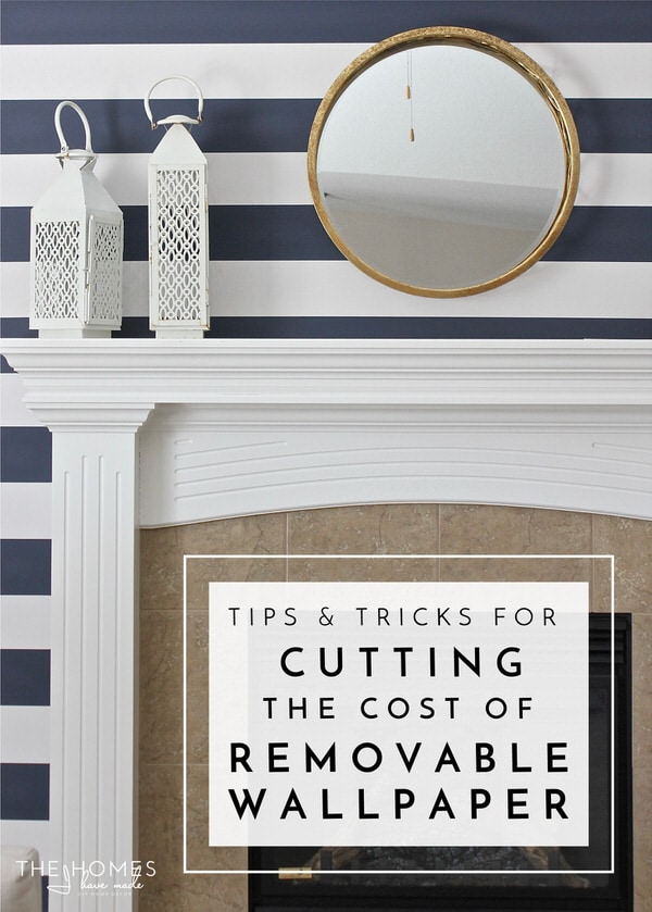 Cut The Cost Of Removable Wallpaper The Homes I Have Made