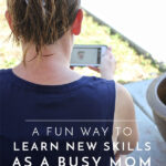 A Fun Way to Learn New Skills as a Busy Mom (with Skillshare)