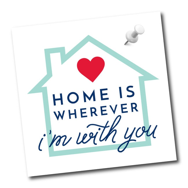 "Inspirational Home Quotes: ""Home is wherever I'm with you."""