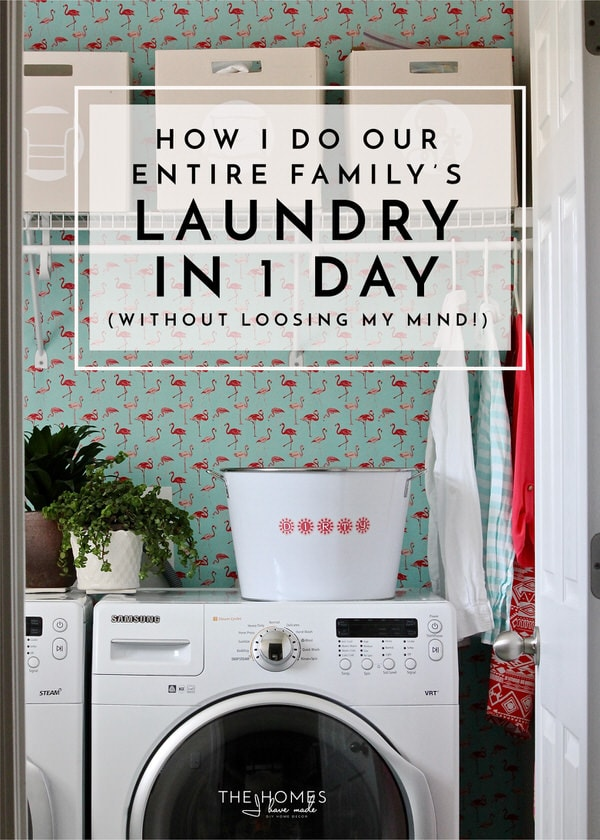 How I Do Our Entire Family's Laundry in 1 Day (Without Losing My Mind!)