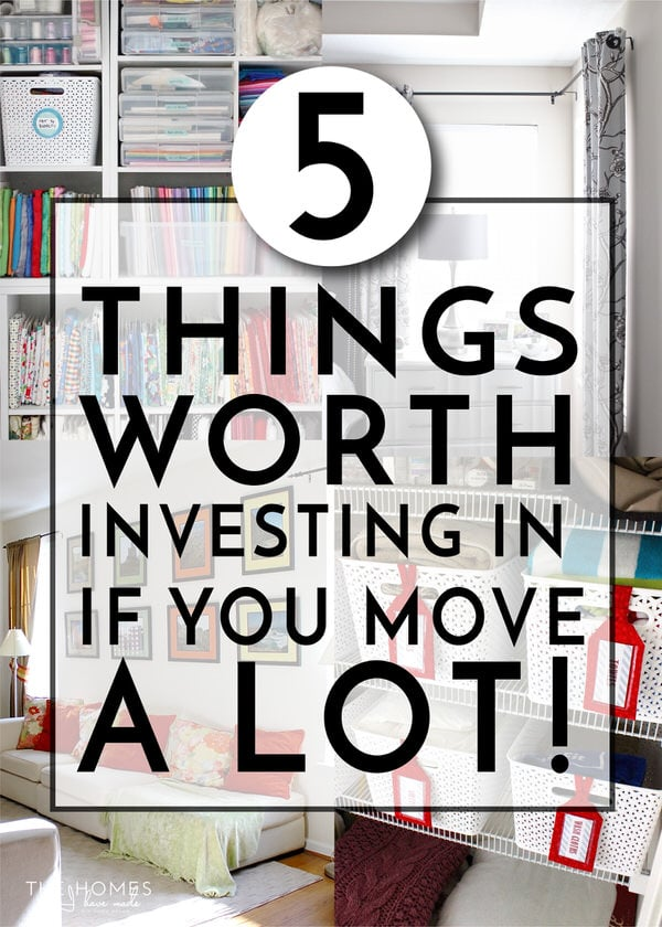 5 Things Worth Investing In When You Move A Lot