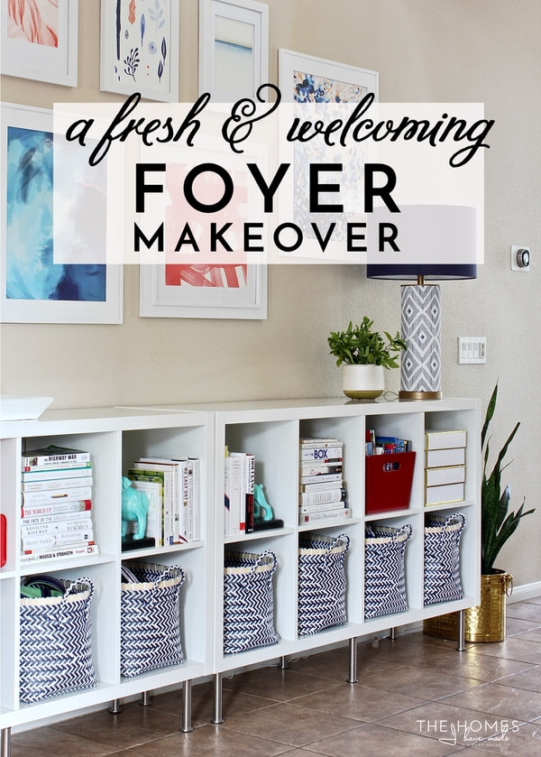 Our Fresh and Welcoming Foyer Makeover