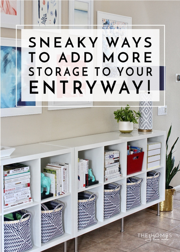 Sneaky Ways To Add More Storage Your Entryway