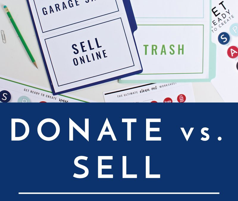 Half of decluttering is figuring out how to get rid of your unwanted items. Here are some things to consider when deciding if you should donate or sell your stuff!
