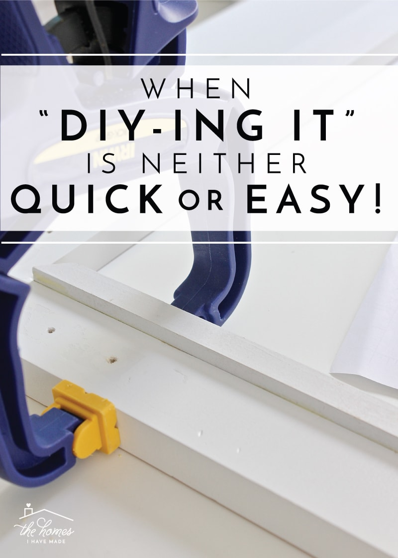 When DIYing It Is Neither Quick or Easy! (+ How to Make a Wooden ...