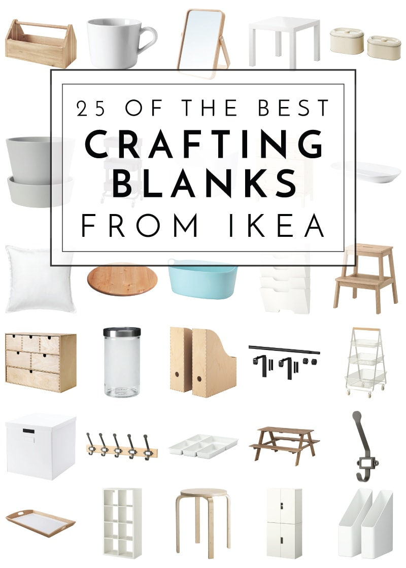 Here are some of the best crafting blanks From IKEA! Paint, stencil, label, customize or hack these great, inexpensive products for your home!