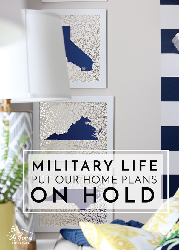 Military life is known for throwing curve balls. Find out how an unexpected wait put a major hold on our plans to love our home and how we're dealing with the uncertainty of it all!