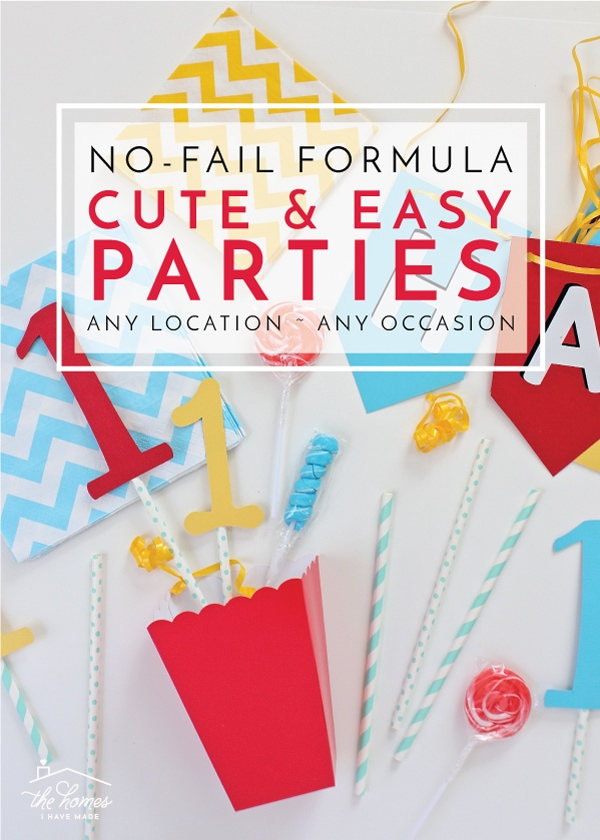 Try this no-fail formula to pull of Cute and Easy Parties for any occasion in any location!