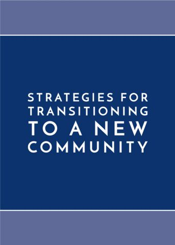 Strategies for Transitioning to a New Community