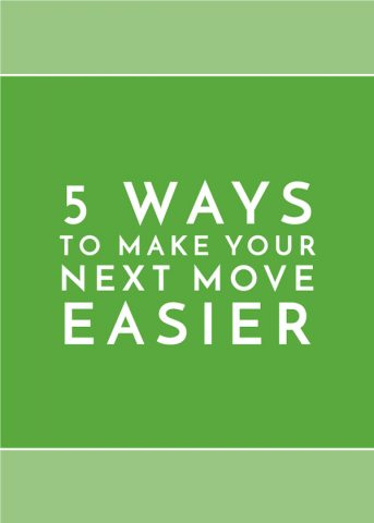 5 Ways to Make Your Next Move Easier