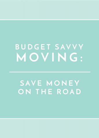 Budget Savvy Moving: Save Money On the Road