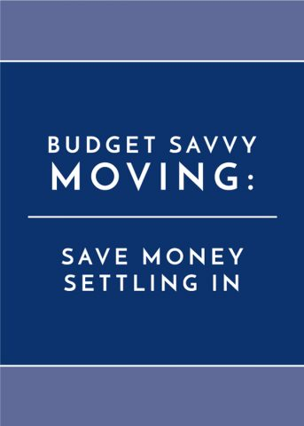 Budget Savvy Moving: Save Money Settling In